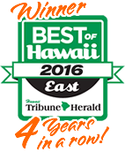 Best of East Hawaii Winner 4 years!