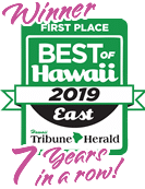 FIrst Place Best of East Hawaii Winner 7 years in a row!